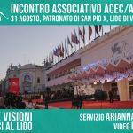 Incontri e visioni: ACEC E ANCCI AL LIDO Appuntamento associativo per gli animatori di sale e circoli